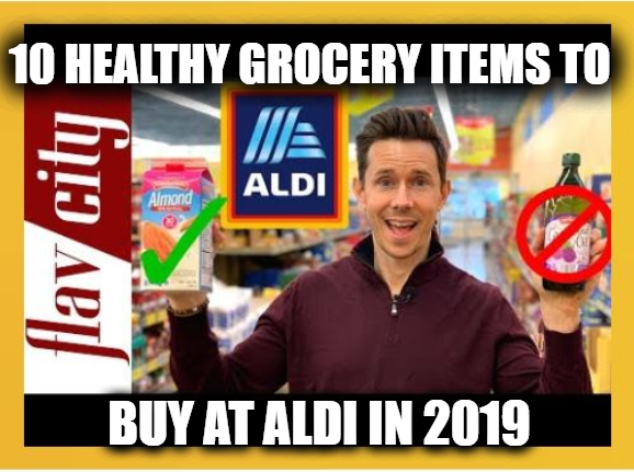 10 Healthy Grocery Items To Buy At Aldi in 2019