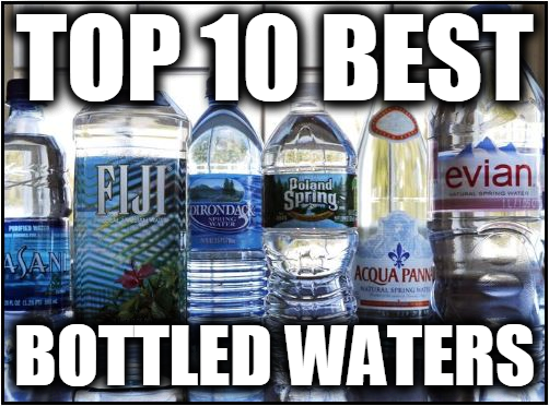 Top 10 Best Bottled Waters